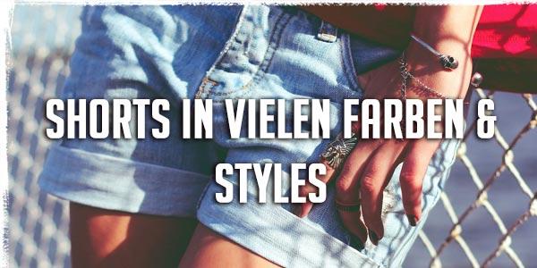 Shorts in vielen Farben & Styles